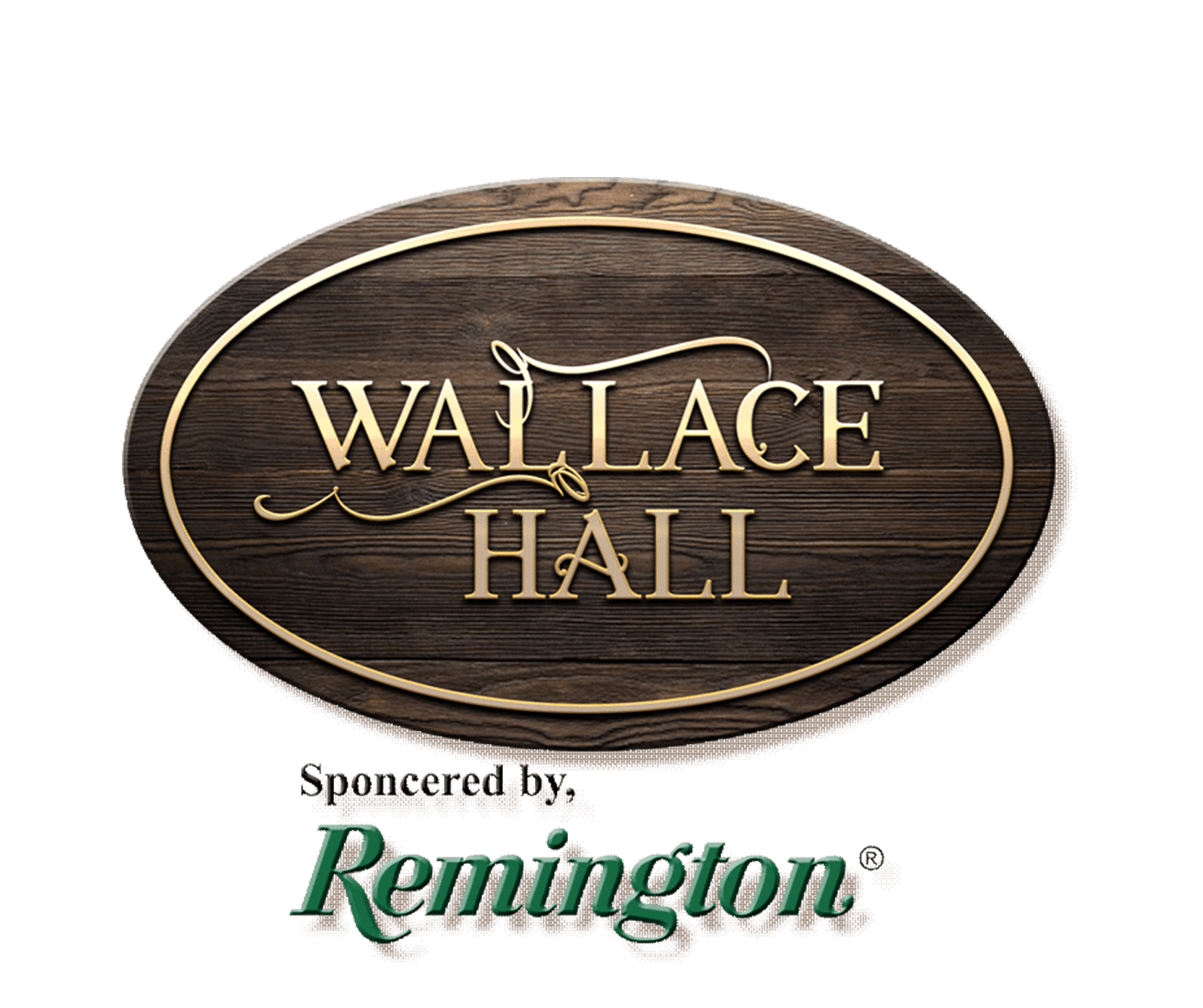 The Wallace Hall, Sponsored by Remington